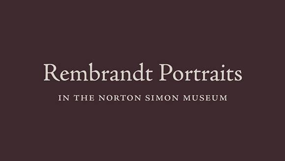 Rembrandt Portraits in the Norton Simon Museum